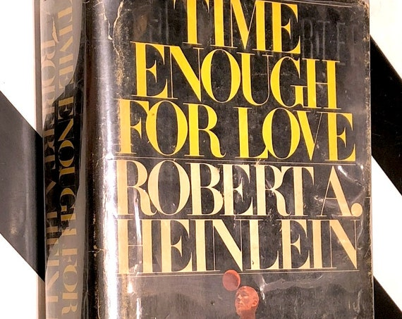 Time Enough for Love by Robert Heinlein (1973) hardcover book