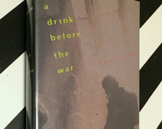 A Drink Before the War by Dennis Lehane (1994) first edition book