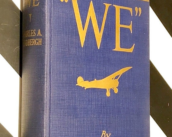 We by Charles Lindberg (1927) first edition book