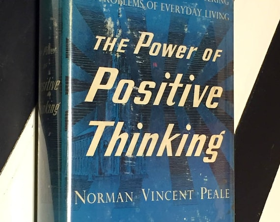 The Power of Positive Thinking by Norman Vincent Peale (1952) hardcover book
