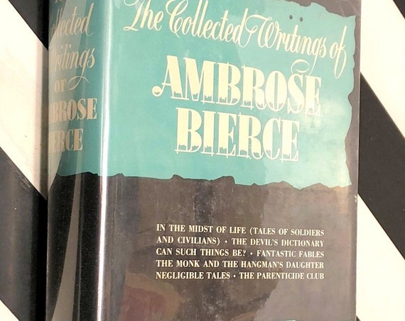 The Collected Writings of Ambrose Bierce (1946) hardcover book