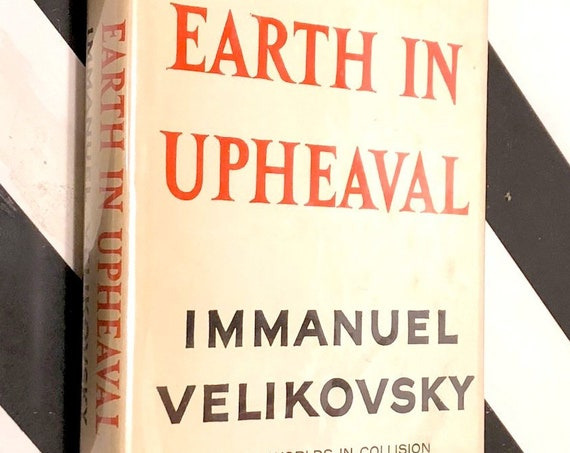 Earth in Upheaval by Immanuel Velikovsky (1955) hardcover book