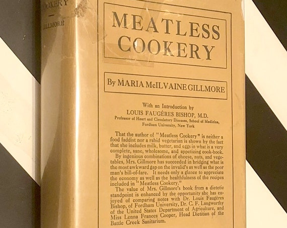 Meatless Cookery by Maria McIlvaine Gillmore (1914) first edition book