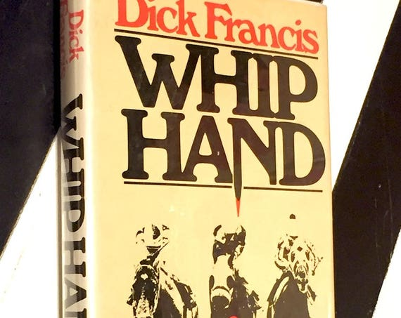 Whip Hand by Dick Francis (1979) hardcover book