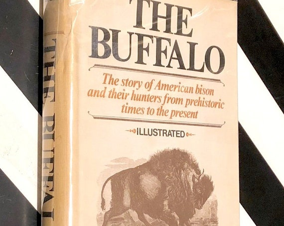 The Buffalo by Francis Haines (1970) first edition book