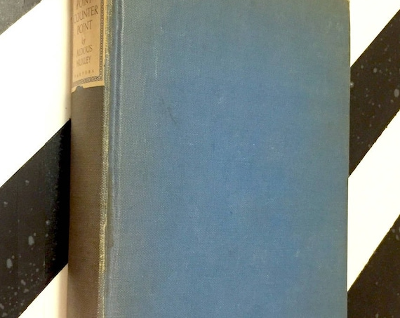 Point Counterpoint by Aldous Huxley (1928) hardcover book
