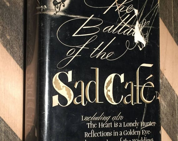 The Ballad of the Sad Cafe by Carson McCullers (1951) first edition