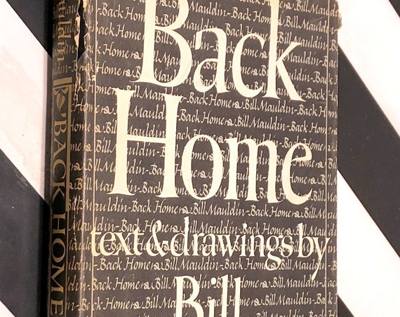 Back Home by Bill Mauldin (1947) hardcover book