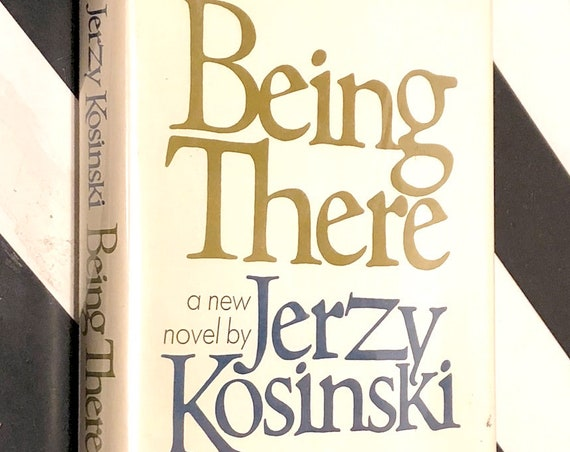 Being There by Jerzy Kosinski (1970) first edition book