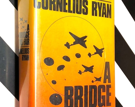 A Bridge Too Far by Cornelius Ryan (1974) signed first edition book