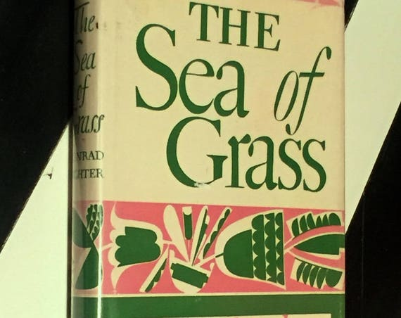 The Sea of Grass by Conrad Richter (1936) hardcover book