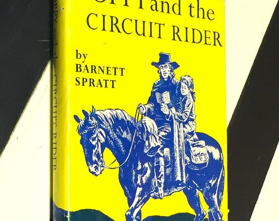 Toppy and the Circuit Rider by Barnett Spratt (1957) first edition book