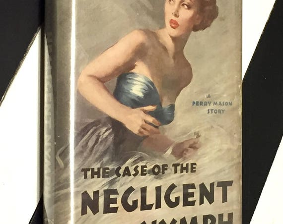 The Case of the Negligent Nymph by Erle Stanley Gardner (1950) first edition book