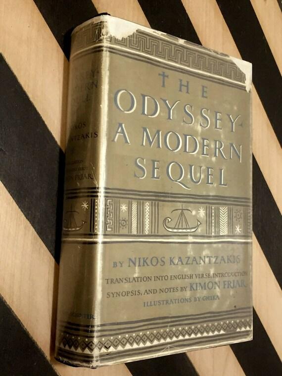 The Odyssey: A Modern Sequel by Nikos Kazantzakis (1958) hardcover book