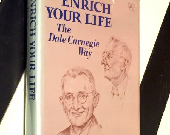 Enrich your Life the Dale Carnegie Way by Arthur R. Pell (1979) hardcover book