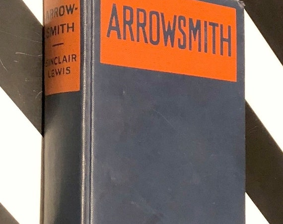 Arrowsmith by Sinclair Lewis (1925) hardcover book