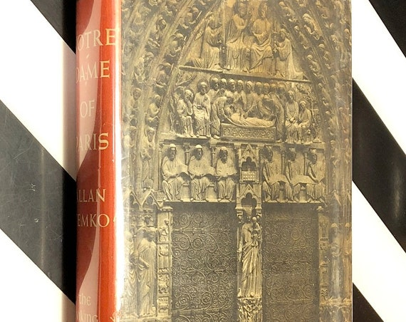 Notre-Dame of Paris by Allan Temko (1955) first edition book