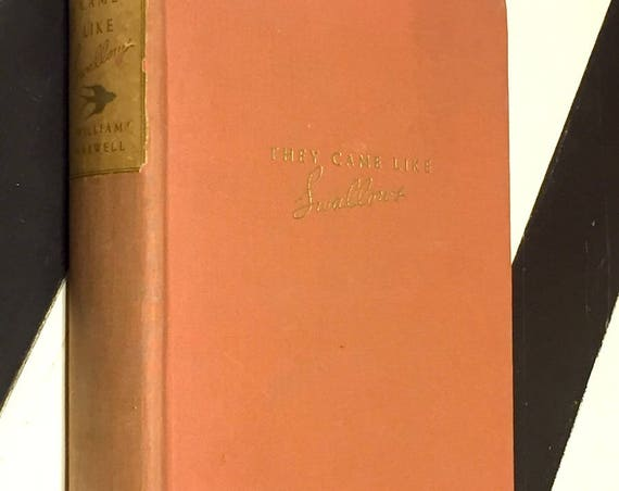 They Came Like Swallows by William Maxwell (1937) hardcover book