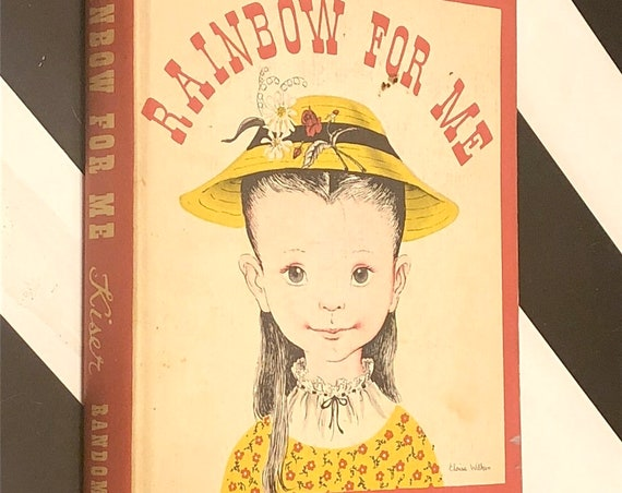 Rainbow For Me by Martha Gwinn Kiser (1948) hardcover book