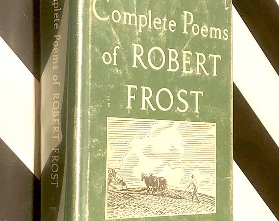 The Complete Poems of Robert Frost (1964) hardcover book