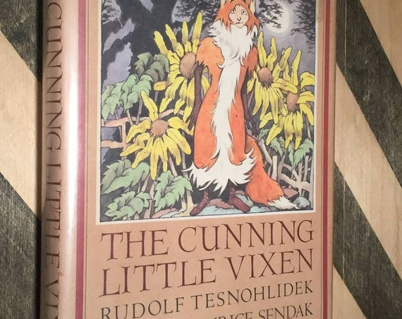 The Cunning Little Vixen by Rudolf Tesnohlidek, Maurice Sendak (1988) hardcover first edition