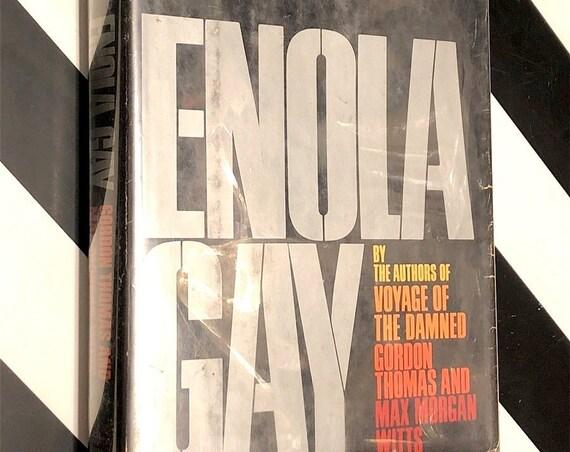Enola Gay by Gordon Thomas and Max Morgan Witts (1977) first edition book