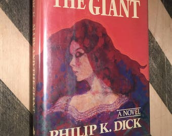 Mary and the Giant by Philip K. Dick (hardcover book)