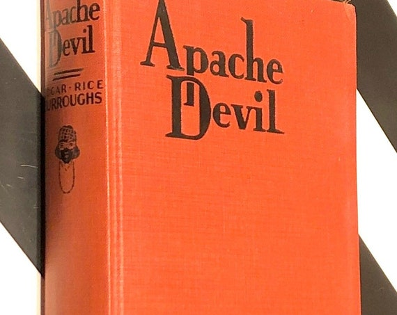 Apache Devil by Edgar Rice Burroughs (1933) hardcover book