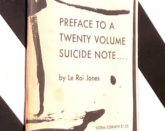 Preface to a Twenty Volume Suicide Note by Le Roi Jones (1961) first edition book