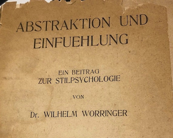 Abstraktion und Einfuehlung by Wilhelm Worringer (1908) first edition book