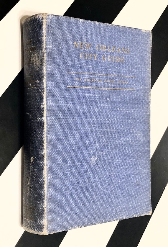 New Orleans City Guide sponsored by Robert Maestri (1938) hardcover book
