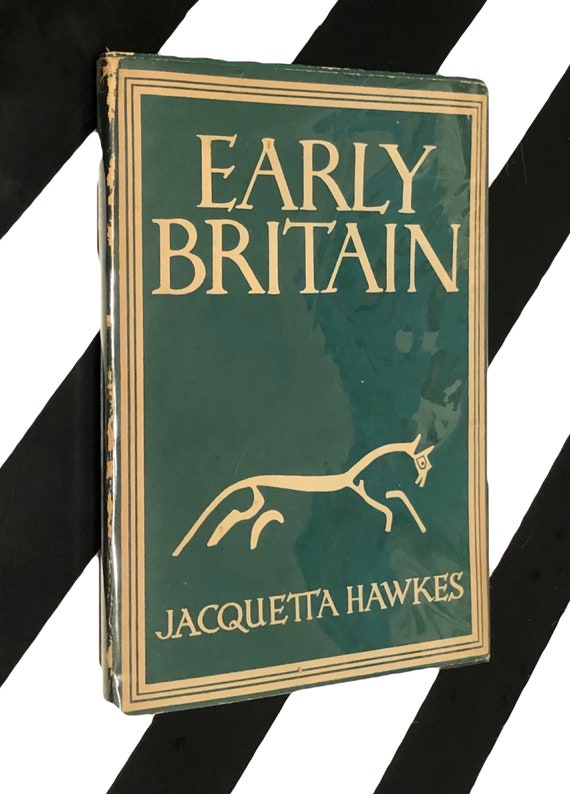 Early Britain by Jacquetta Hawkes (1946) hardcover book