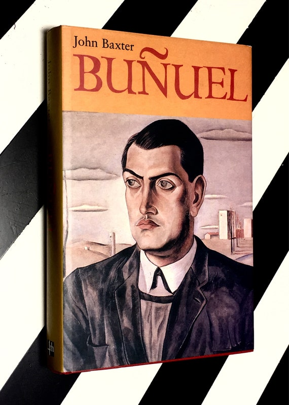 Buñuel by John Baxter (1994) hardcover book