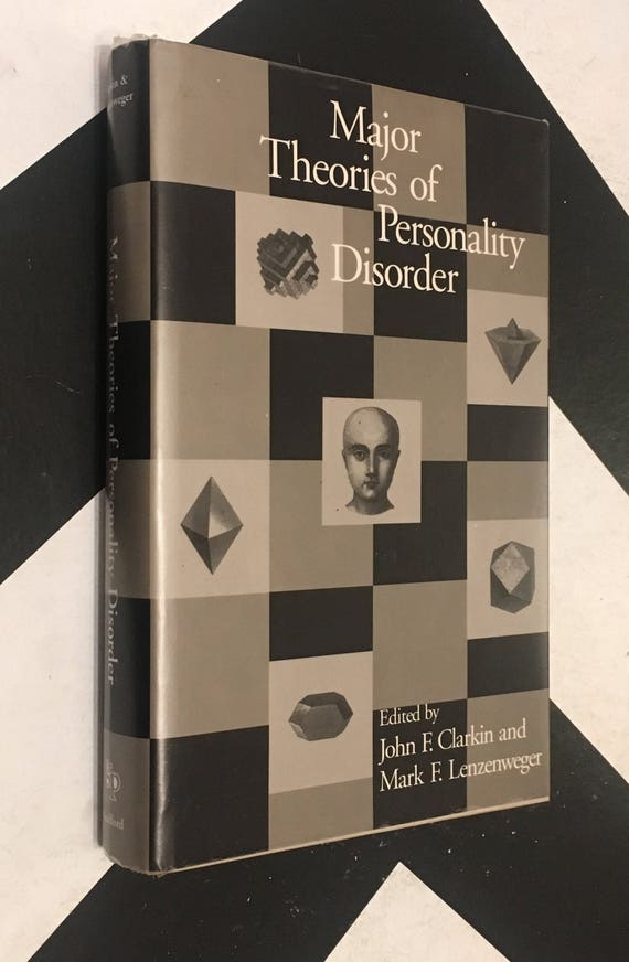 Major Therories of Personality Disorder edited by John F. Clarkin and Mark F. Lenzenweger (Hardcover, 1996)