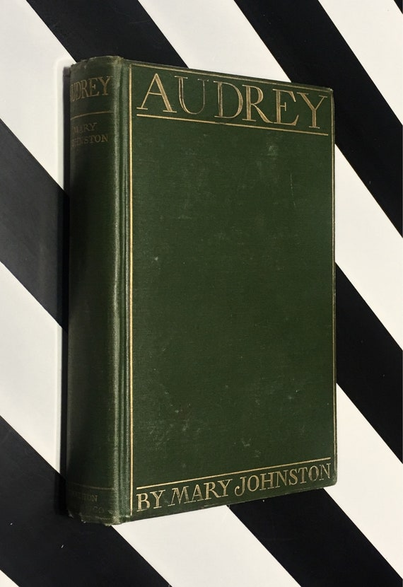 Audrey by Mary Johnston with illustrations by F. C. Yohn (1902) hardcover book