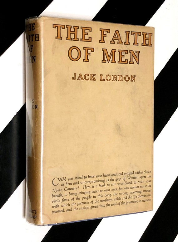 The Faith of Men and Other Stories by Jack London (1904) hardcover rare book