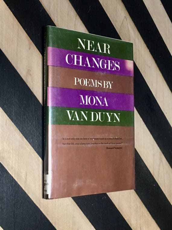 Near Changes - Poems by Mona Van Duyn (1990) hardcover book