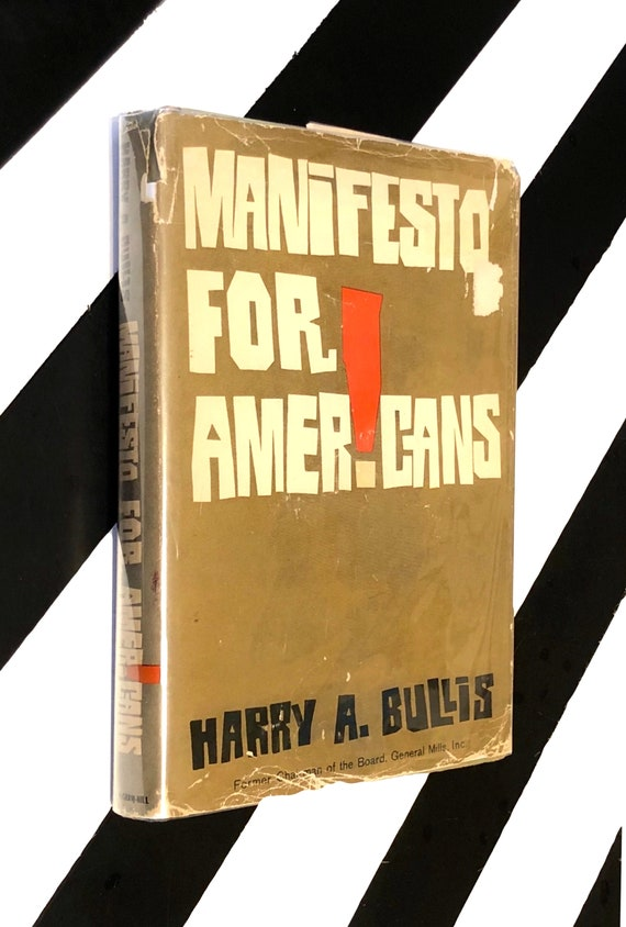 Manifesto for Americans by Harry A. Bullis (1961) inscribed first edition book