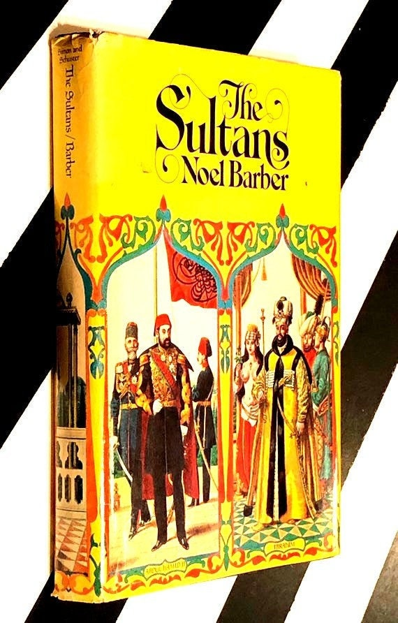 The Sultans by Noel Barber (1973) hardcover book