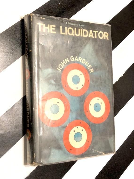 The Liquidator by John Gardner (1964) hardcover book