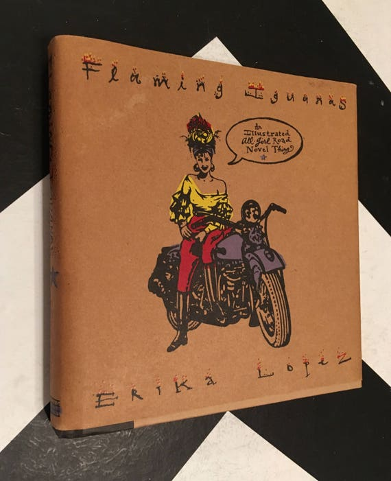 Flaming Iguanas: An Illustrated All-Girl Road Novel Thing by Erika Lopez vintage jack kerouac inspired travel graphic book (Hardcover, 1997)