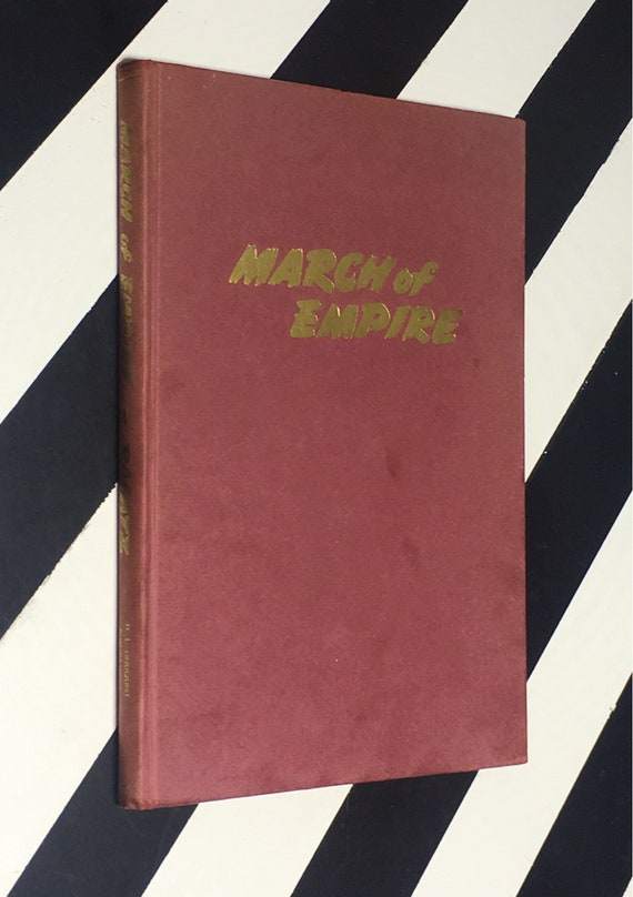 March of Empire: The European Overseas Possessions on the Eve of the First World War by Lowell Ragatz, F.R.H.S. (1948) hardcover book