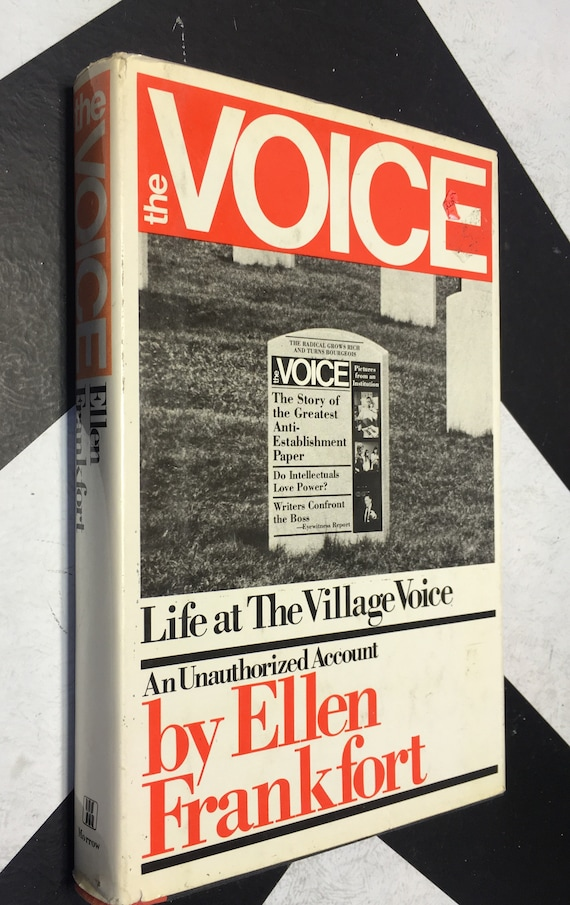 The Voice: Life at the Village Voice - An Unauthorized Account by Ellen Frankfort (Hardcover, 1976) vintage book