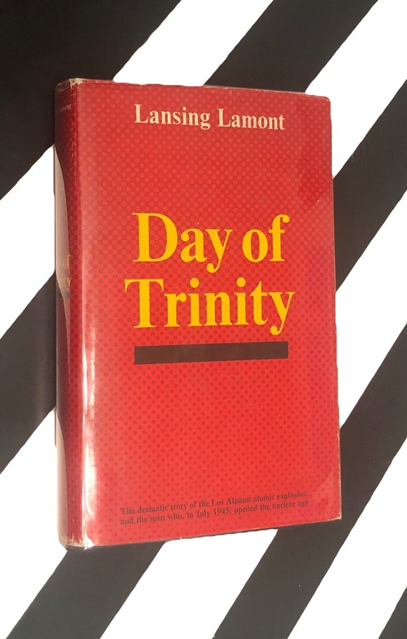 Day of Trinity by Lansing Lamont (1965) hardcover first edition book