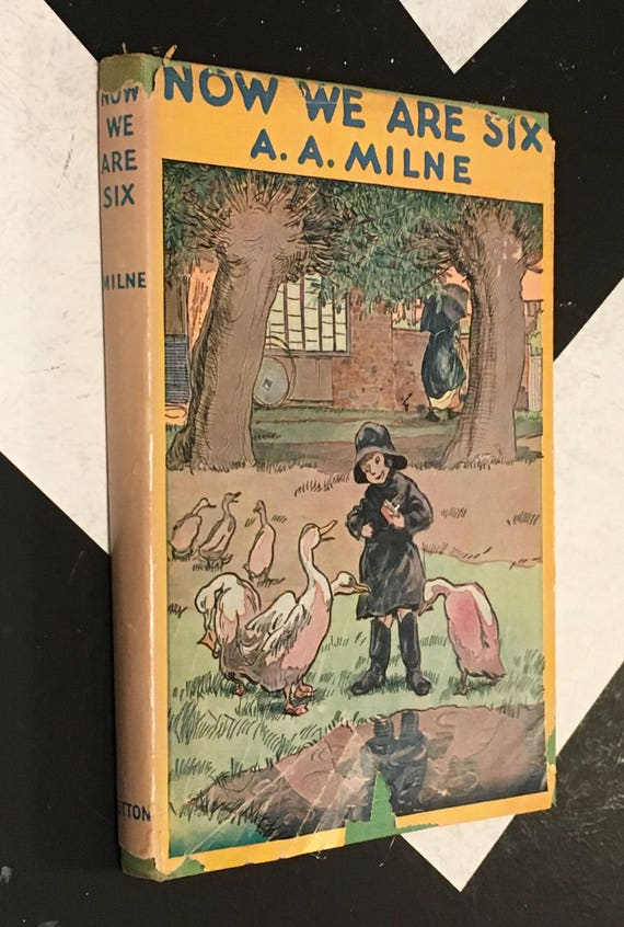 Now We Are Six by A. A. Milne with decorations by Ernest H. Shepard (1959) hardcover book