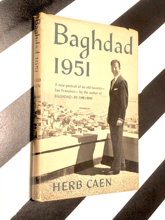 Baghdad 1951 by Herb Caen (1950) first edition book
