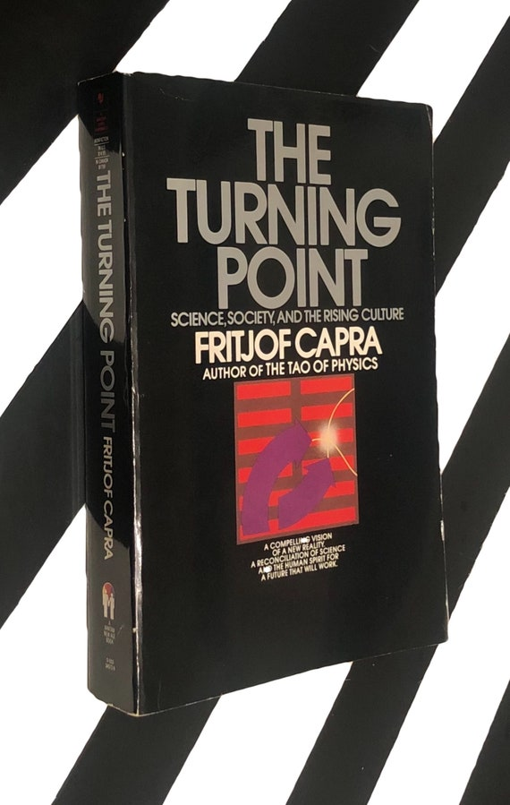 The Turning Point: Science, Society, and the Rising Culture by Fritjof Capra (1988) softcover book