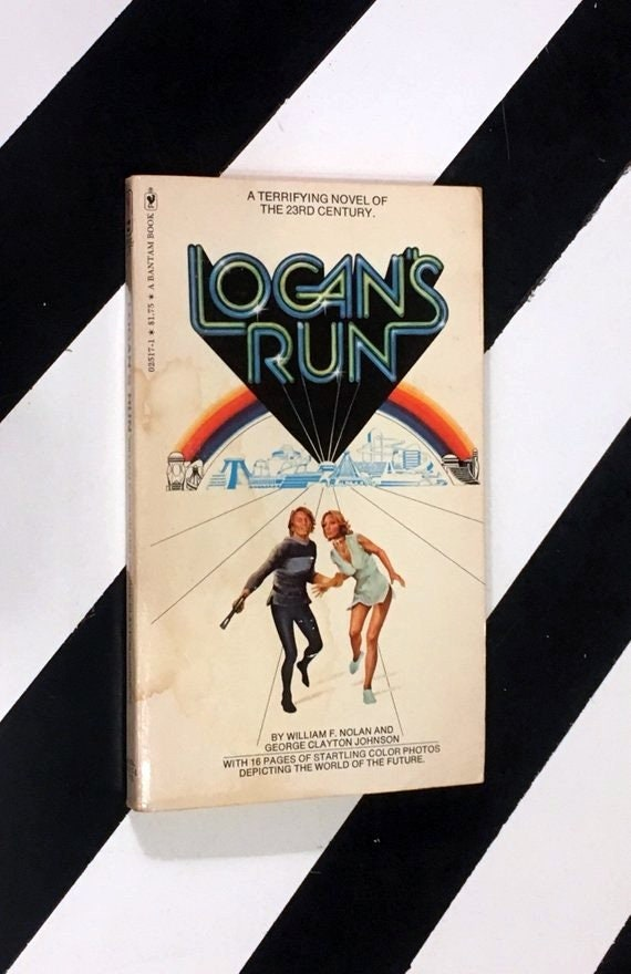 Logan's Run by William F. Nolan and George Clayton Johnson (1976) softcover book