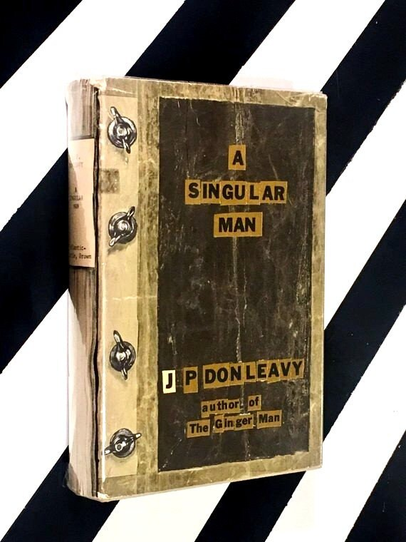 A Singular Man by J. P. Donleavy (1963) hardcover book