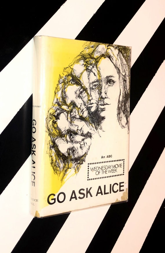 Go Ask Alice by Anonymous (1971) hardcover book